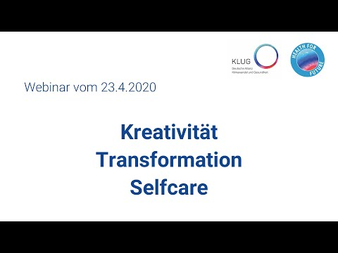 Kreativität – Transformation – Self Care (Webinar mit Ariane Hagl)